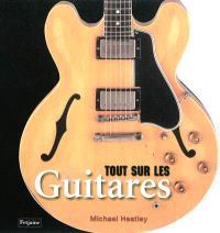 Tout sur les guitares