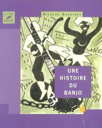 Une histoire du banjo