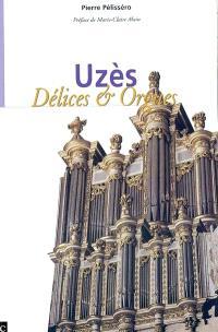 Uzès, délices et orgues