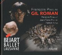 Gil Roman : Béjart ballet Lausanne