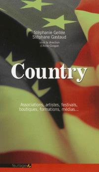 Country : associations, artistes, festivals, boutiques, formations, médias...
