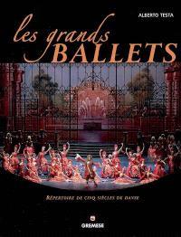 Les grands ballets : répertoire de cinq siècles de danse
