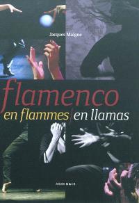 Flamenco en flammes = Flamenco en llamas