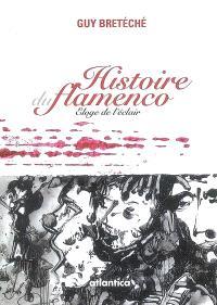 Histoire du flamenco : éloge de l'éclair