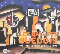 Les Ballets suédois, une compagnie d'avant-garde (1920-1925) : exposition, Paris, Bibliothèque-musée de l'Opéra, du 11 juin au 28 septembre 2014
