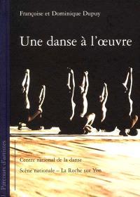 Une danse à l'oeuvre : parcours d'artistes