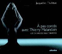 A pas contés avec Thierry Malandain : les dix ans de Ballet Biarritz