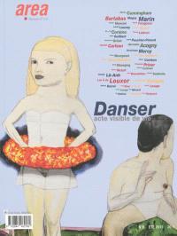 Area revue. n° 28, Danser : acte visible de vie
