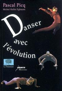 Danser avec l'évolution
