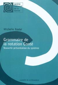 Grammaire de la notation Conté : nouvelle présentation du système