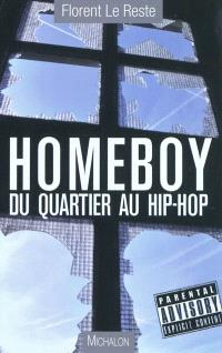 Homeboy : du quartier au hip-hop
