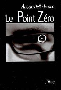 Le point zéro : carnet d'un danseur en quête du 7e sens