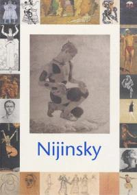 Nijinsky (1889-1950) : exposition, Paris, Musée d'Orsay, 23 oct. 2000-18 févr. 2001