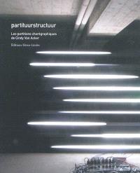Partituurstructuur : les partitions chorégraphiques de Cindy Van Acker