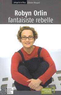 Robyn Orlin : fantaisiste rebelle