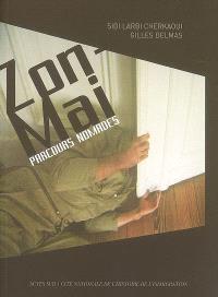 Zon-Mai : parcours nomades : exposition, Roubaix, Condition publique, 15 mars-10 mai 2007