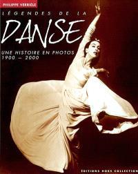 Légendes de la danse : une histoire en photos, 1900-2000