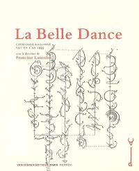 La belle dance : catalogue raisonné fait en l'an 1995