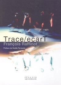 Trace-ecarT