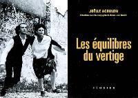 Les équilibres du vertige : entretiens avec la compagnie de danse Jean Gaudin