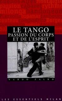 Tango, passion du corps et de l'esprit