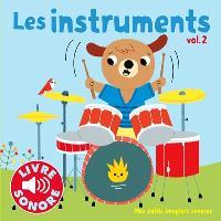 Les instruments. Volume 2