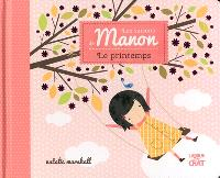 Les saisons de Manon, Le printemps