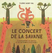 Le concert de la savane : à la découverte des animaux et des instruments de musique !