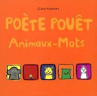 Poète pouêt : animaux-mots
