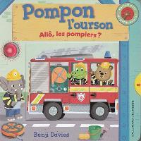 Pompon l'ourson, Allô, les pompiers ?