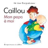 Caillou, Mon papa à moi