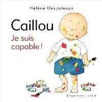 Caillou, Je suis capable!