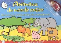 Animaux du monde entier : découvre avec eux les formes, les couleurs, les chiffres, etc. : livre d'exercices et de jeux intéractifs !
