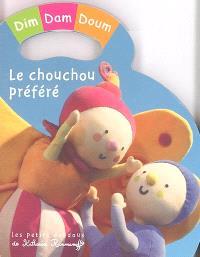 Dim, Dam, Doum. Volume 2005, Le chouchou préféré