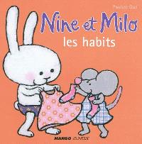 Nine et Milo, Les habits