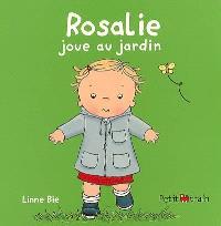 Rosalie joue au jardin