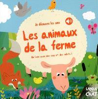 Les animaux de la ferme : un livre avec des sons et des volets !