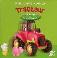 Mon livre pop-up : tracteur
