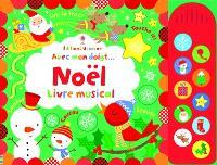 Avec mon doigt... : Noël : livre musical