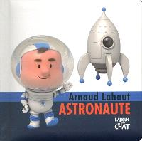Arnaud Lahaut astronaute