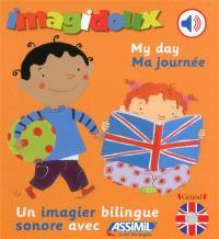 My day = Ma journée : un imagier bilingue sonore avec Assimil