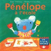 Pénélope : un livre animé. Volume 2003, Pénélope à l'école