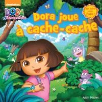 Dora joue à cache-cache : un livre avec flaps !