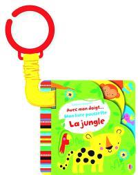 La jungle : mon livre poussette