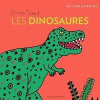 Les dinosaures : un livre à déplier