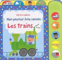 Mon premier livre sonore : les trains