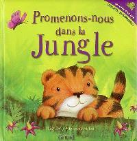 Promenons-nous dans la jungle