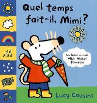 Quel temps fait-il, Mimi ?