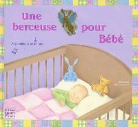 Une berceuse pour bébé : avec veilleuse et mélodie