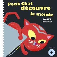 Petit Chat découvre le monde